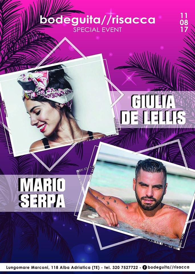 Bodeguita&Risacca presenta Giulia De Lellis e Mario Serpa| venerdì 11 Agosto Alba Adriatica