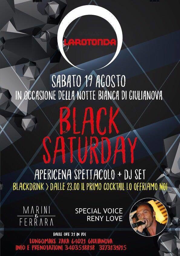 Chalet La Rotonda: sabato19 agosto Black Saturday apericena spettacolo più Dj set  Giulianova
