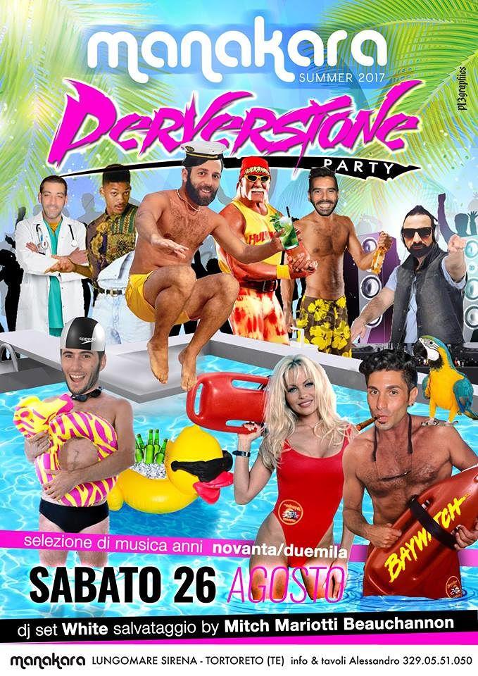 Manakara Beach Club: sabato 26 agosto Perversione Party  Tortoreto