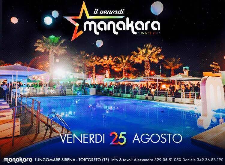 Manakara Beach Club: domani venerdì 25 agosto, finchè c'è venerdì c'è Mankara  Tortoreto
