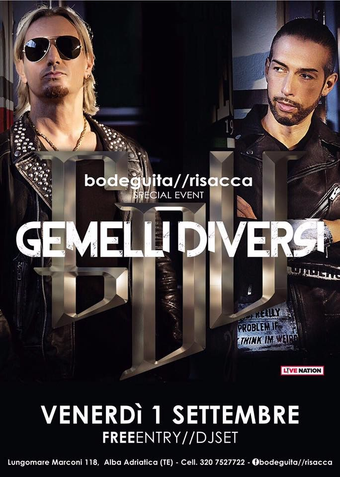 Bodeguita&Risacca presenta I GEMELLI DIVERSI| venerdì 1 settembre Alba Adriatica