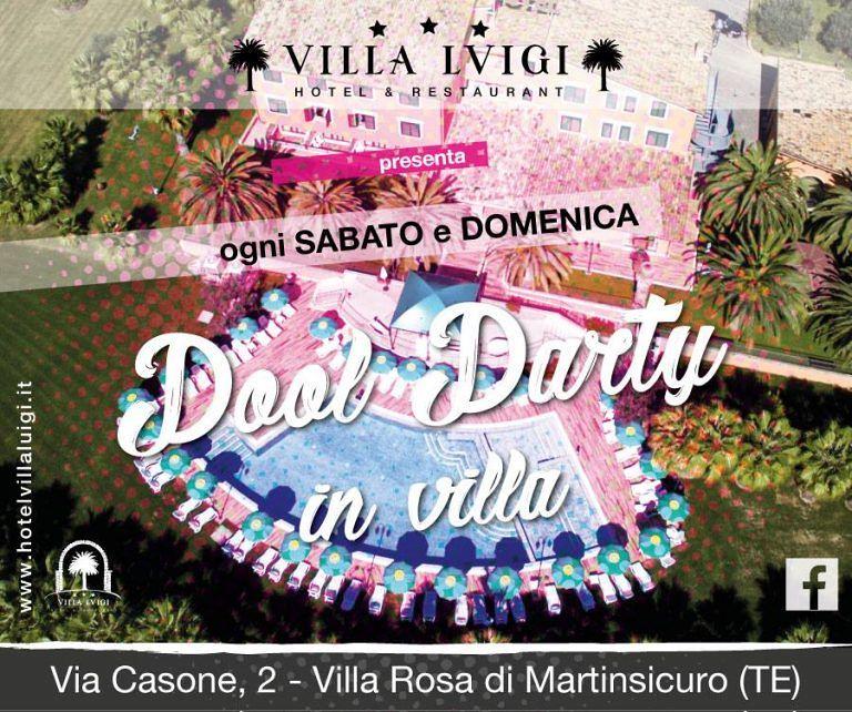 Hotel Villa Luigi: Pool Party tutti i sabato e le domeniche d'estate| Martinsicuro