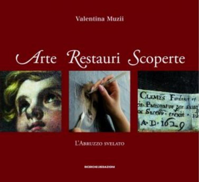 Teramo, L'Abruzzo svelato dalla restauratrice Valentina Muzii