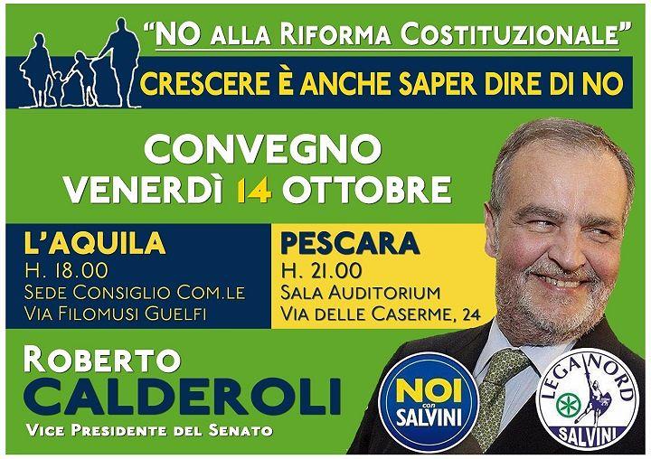 Referendum costituzionale, Roberto Calderoli a L'Aquila e Pescara