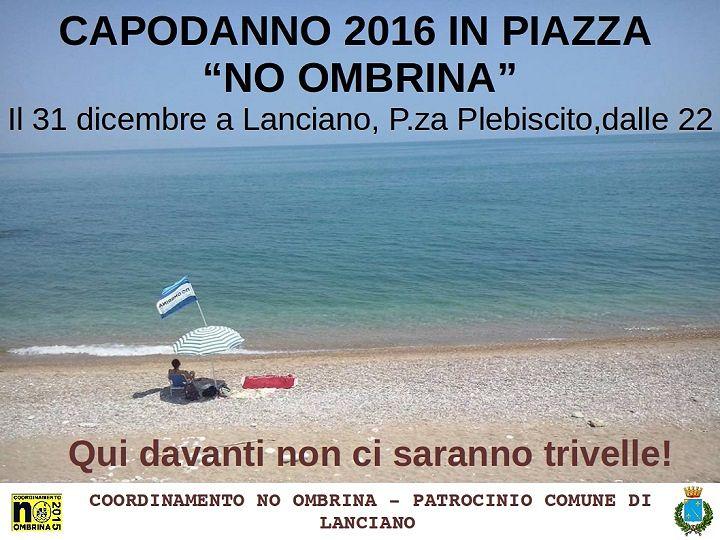Lanciano, Capodanno 'No Ombrina' in Piazza Plebiscito