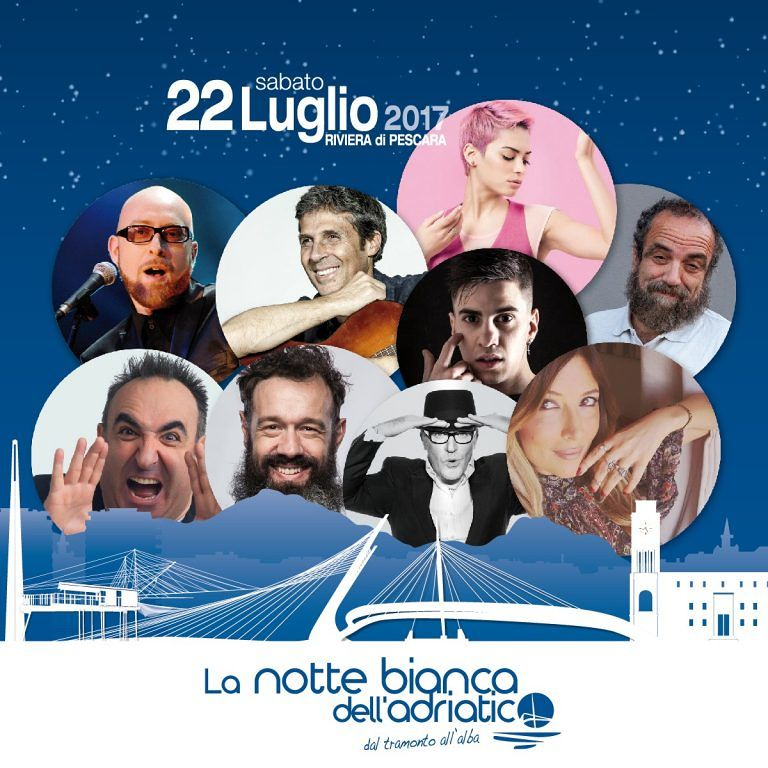 Pescara: Biondi, Covatta, Lucarelli ed Elodie per la Notte bianca dell'Adriatico: TUTTI GLI 80 EVENTI