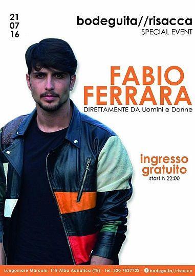 Fabio Ferrara da Uomini e Donne al Bodeguita – giovedì 21 luglio  Alba Adriatica