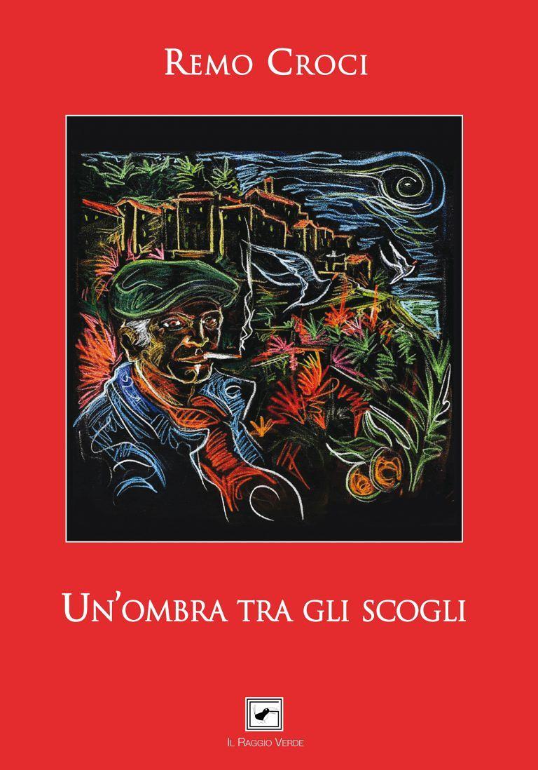 Un'ombra tra gli scogli: a Martinsicuro la presentazione del noir di Remo Croci