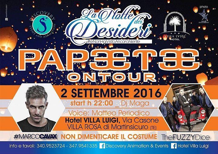 Chiusura d'estate col botto – Papeete on Tour at Villa Luigi| venerdì 2 settembre| Villa Rosa di Martinsicuro