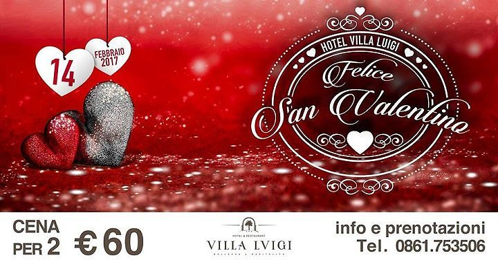 San Valentino all'Hotel Villa Luigi – martedì 14 febbraio| Villa Rosa di Martinsicuro