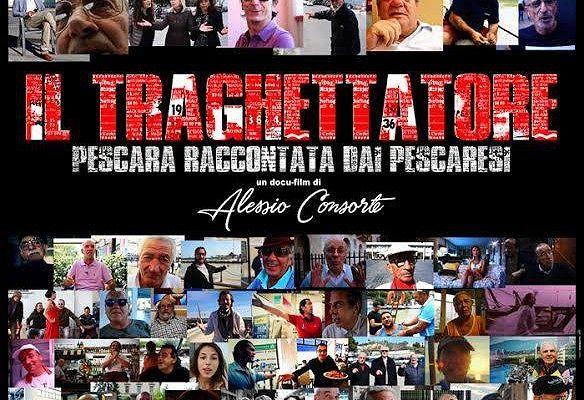 Pescara raccontata dai pescaresi nel docufilm 'Il traghettatore'