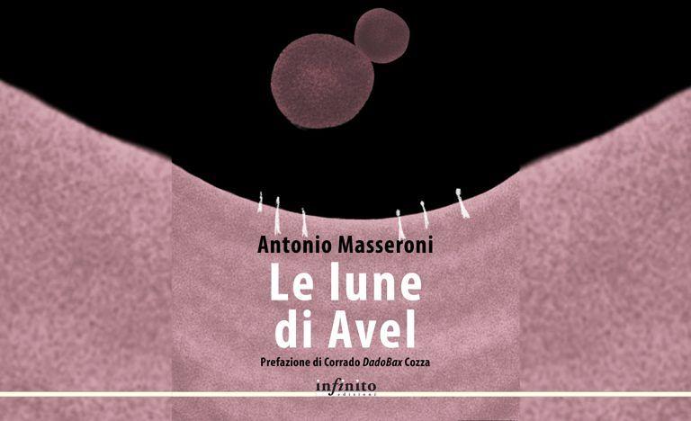 Le lune di Avel – Ultimi giorni di prevendita per il nuovo romanzo di Antonio Masseroni