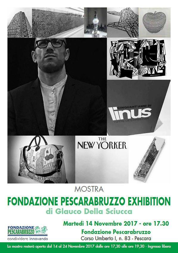 Fondazione Pescarabruzzo Exhibition: protagonista, Glauco Della Sciucca
