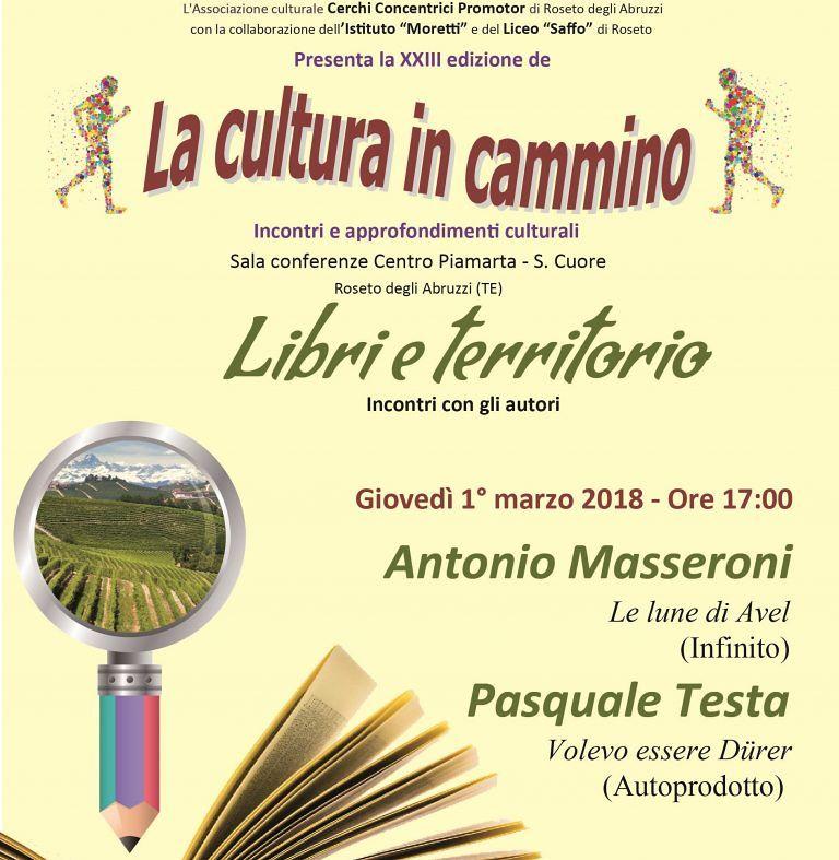 Roseto, La Cultura in cammino con Masseroni e Testa