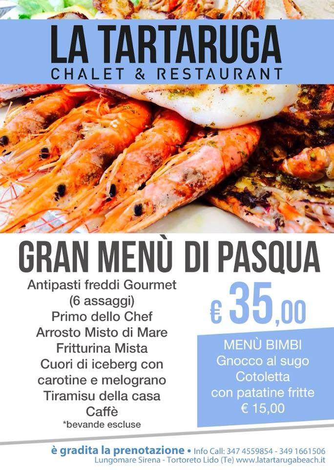 Chalet-Ristorante La Tartaruga: Pasqua 2018 con un gran Menù| Tortoreto