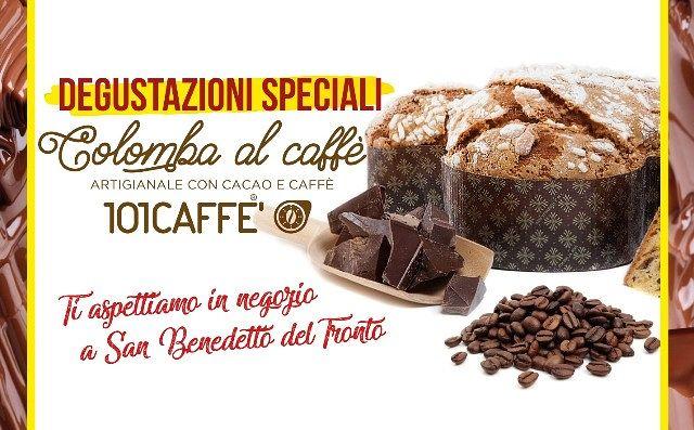 Degustazione Colomba al Caffè presso 101 caffè  San Benedetto del Tronto