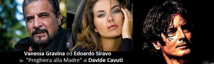 Pratola Peligna: Vanessa Gravina, Edoardo Siravo e Davide Cavuti in 'Preghiera alla Madre'