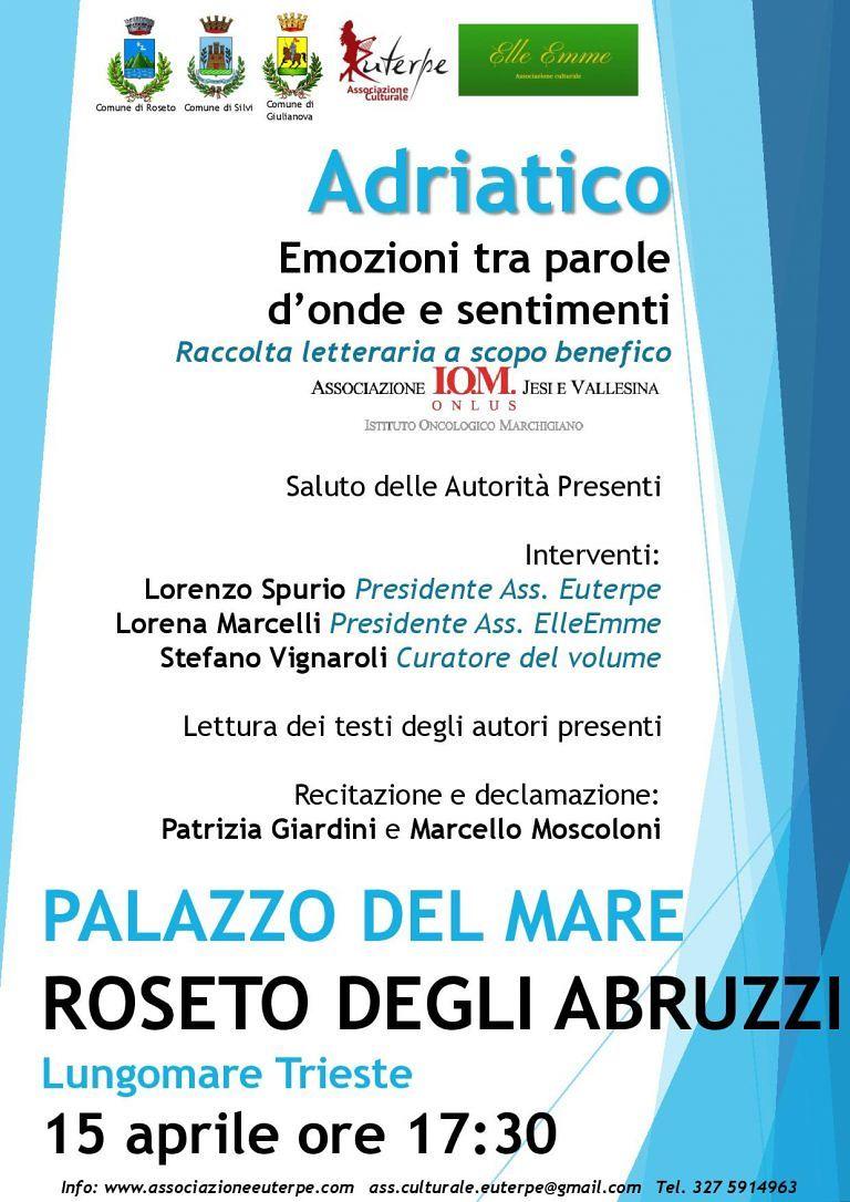 Roseto. nuovo incontro con l'antologia benefica 'Adriatico'