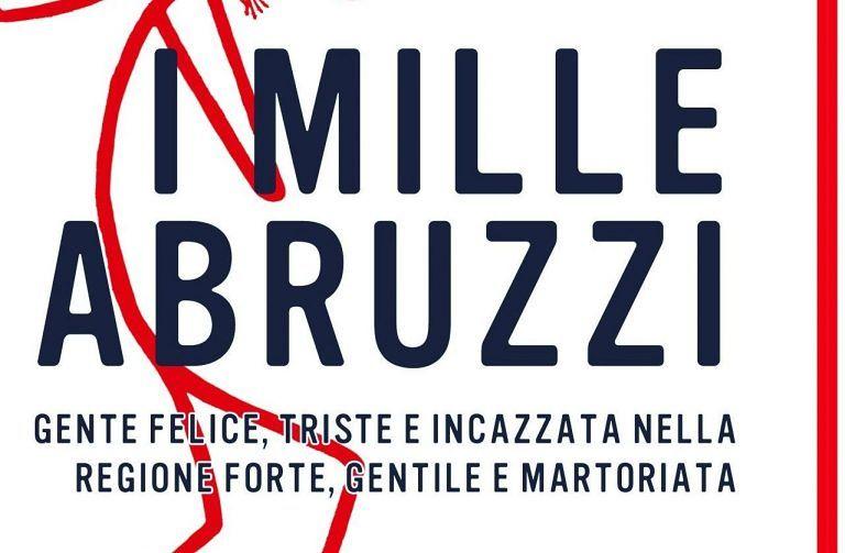 Pescara, Umberto Braccili presenta 'I mille Abruzzi'