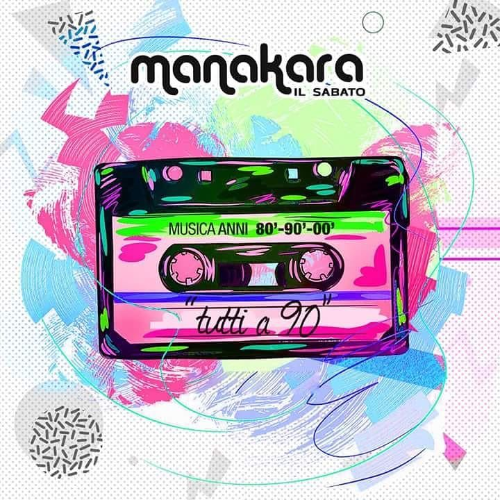 "Manakara Beach Club: sabato 04 Agosto serata ""Tutti a Novanta""  Tortoreto"