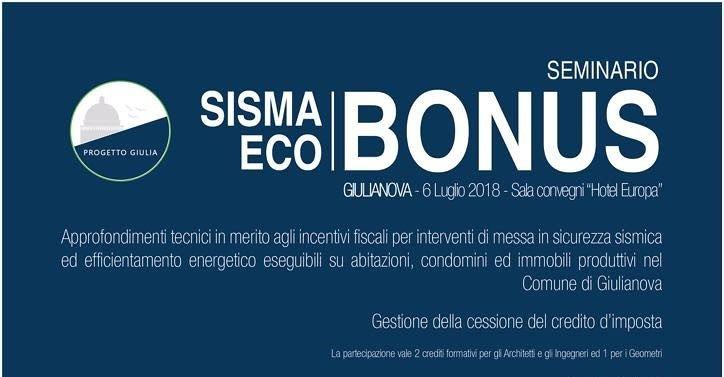 """Giulianova, seminario sul """"sisma eco-bonus"""" promosso da Progetto Giulia"""