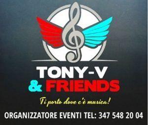 LA TONY-V AND FRIENDS promuovere la cultura e l'amore per la musica attraverso serate di musica dal vivo, karaoke, animazione e giochi interattivi…STAY TUNED!!!