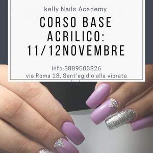 La Kelly Nails Academy vi invita per l'11 e il 12 novembre alCORSO BASE ACRILICO   S. Egidio alla Vibrata