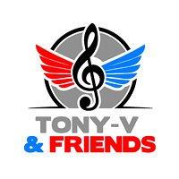 TONY-V & FRIENDS LA COMPAGNIA CHE CI VUOLE!!! seguili e partecipa agli innumerevoli eventi
