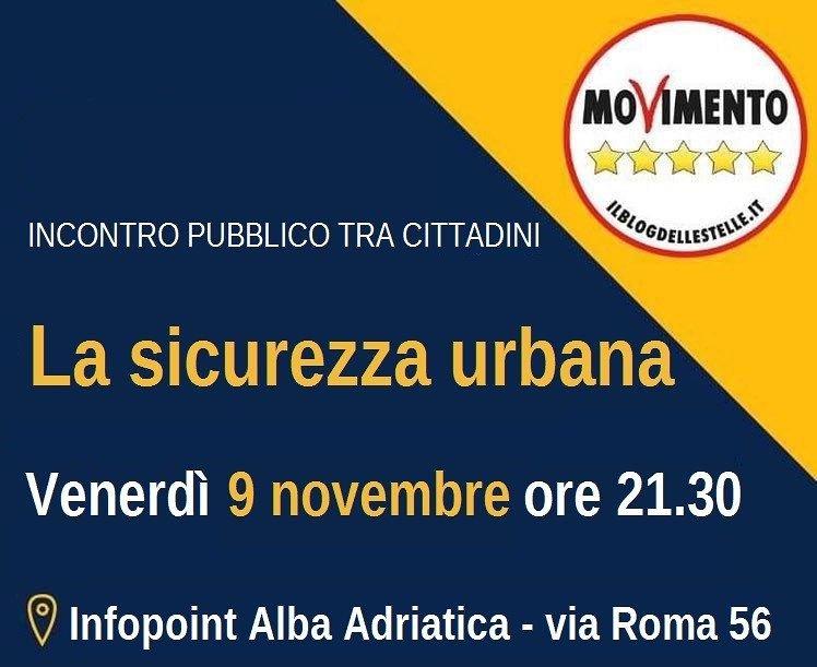 Alba Adriatica, sicurezza urbana: il M5S organizza assemblea pubblica