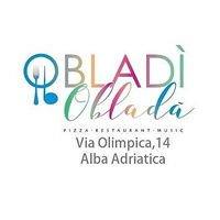 PARTE UN NUOVO FINE SETTIMANA DA OBLADI' OBLADA' Ristorante Pizzeria, Alba Adriatica (TE)