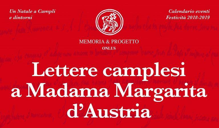"""Campli, le """"lettere camplesi a Madama Margarita d'Austria"""": la presentazione"""