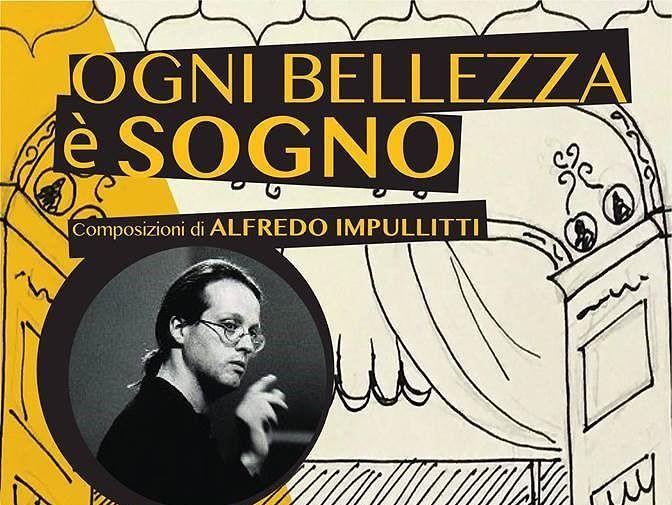 """Atri, """"ogni bellezza è sogno"""": concerto-tributo in ricordo di Alfredo Impullitti"""