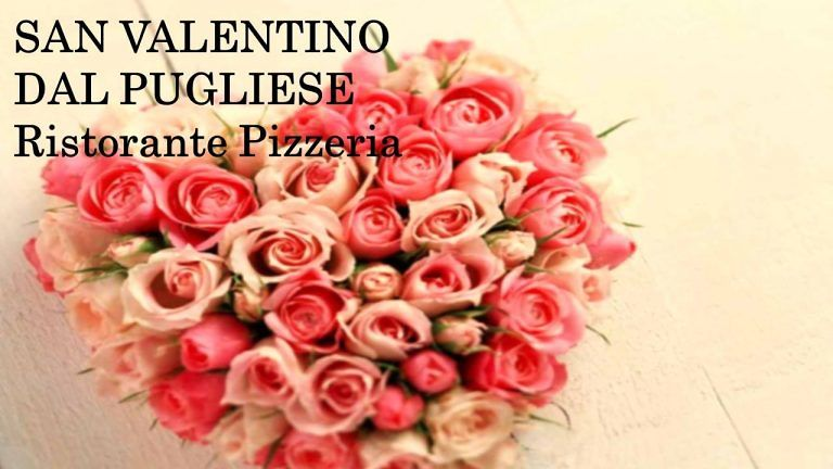 DAL PUGLIESE Ristorante Pizzeria a Tortoreto Lido, Per il Vostro San Valentino?