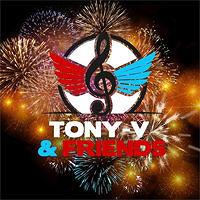 IL POSTO GIUSTO! ? Dove c'è TONY-V & FRIENDS ?????