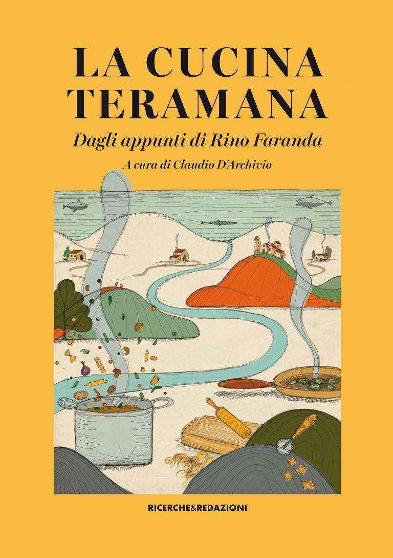 Dagli appunti di Rino Faranda un ricettario delle tradizioni culinarie teramane