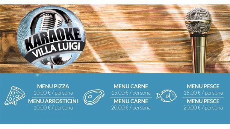 Il Venerdì da VILLA LUIGI, CENA CON KARAOKE, Menù Speciali di Carne, Pesce e Pizza