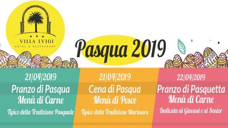 Hotel Villa Luigi PRANZO 'PASQUA' e 'PASQUETTA'  Menù di Carne Tipico Abruzzese 'PASQUA' Cena Menù di Pesce