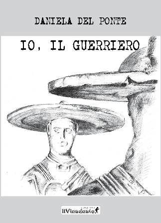 Chieti, al Museo Costantino Barbella la presentazione di 'Io, il guerriero' di Daniela Del Ponte