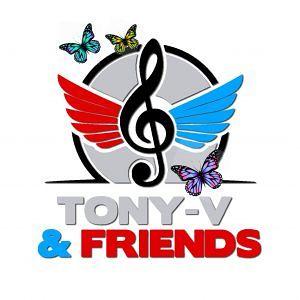 Have Fun Have TONY-V & FRIENDS Le migliori feste Anche la tua!