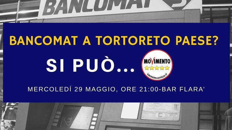 Tortoreto, bancomat centro storico: assemblea pubblica ed emendamento del M5S