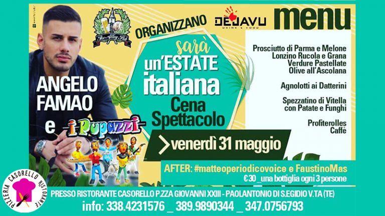 SARA' UN'ESTATE ITALIANA Venerdì 31 maggio Cena Spettacolo da CASORELLO Ristorante Pizzeria S.Egidio alla V.ta