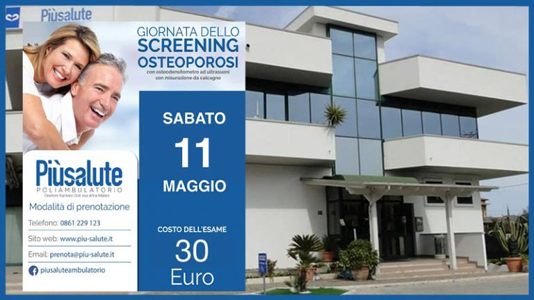 SCREENING OSTEOPOROSI giornata dedicata Sabato 11 Maggio Poliambulatorio Piùsalute Alba Adriatica (TE)