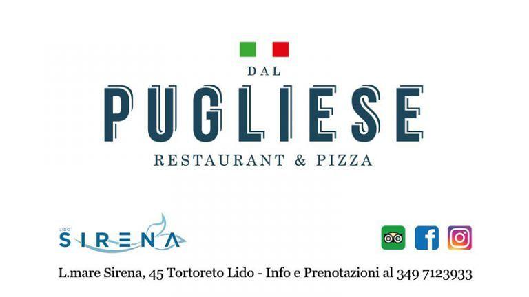 DAL PUGLIESE Resturant & Pizza al LIDO SIRENA Tortoreto Lido Lungomare sirena 45 Specialità di Pesce