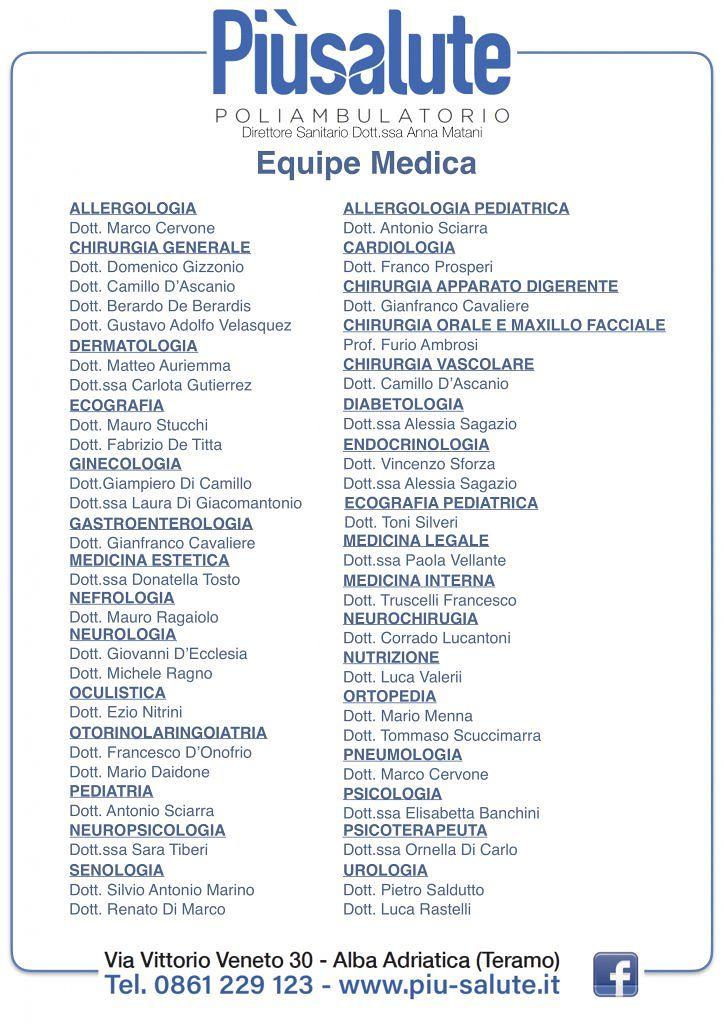 POLIAMBULATORIOPiùsalute40 Medici e Chirurghi per oltre 30 ambiti specialistici Tanti Servizi per diagnosi veloci
