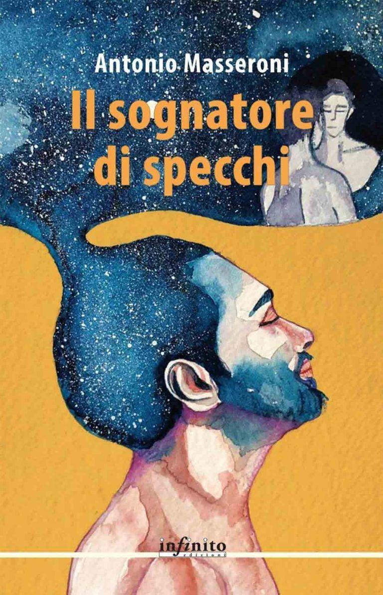 """Roseto, Antonio Masseroni presenta """"Il sognatore di specchi"""""""