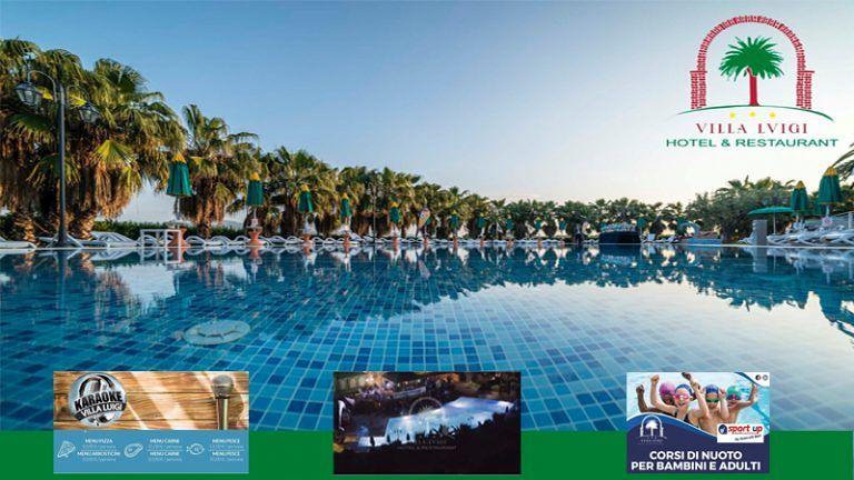 HOTEL VILLA LUIGI RISTORANTE Buona cucina e Appuntamenti Festosi per un estate perfetta! Anche per ospiti esterni dell'Hotel!