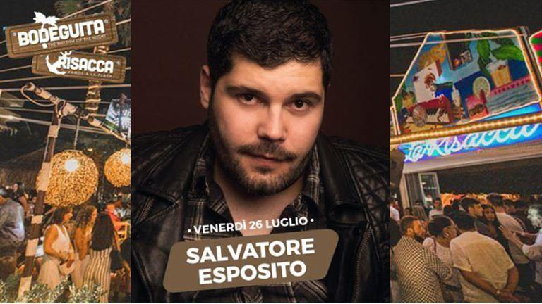 BODEGUITA // RISACCA #specialevent Venerdì 27 Luglio SALVATORE ESPOSITO Special Guest! INGRESSO GRATUITO