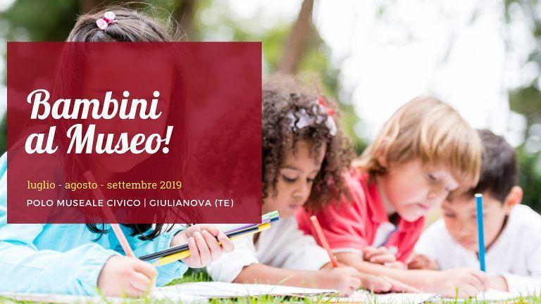 Giulianova, torna 'Bambini al Museo!' con laboratori e tanti eventi