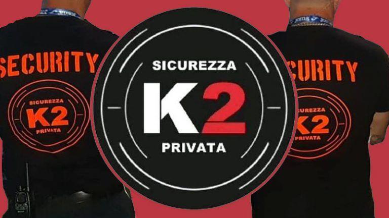 K2 SECURITYservizi di Vigilanza Piantonamento e Sicurezza per PrivatiStrutture Ricettive DiscotecheedEventi
