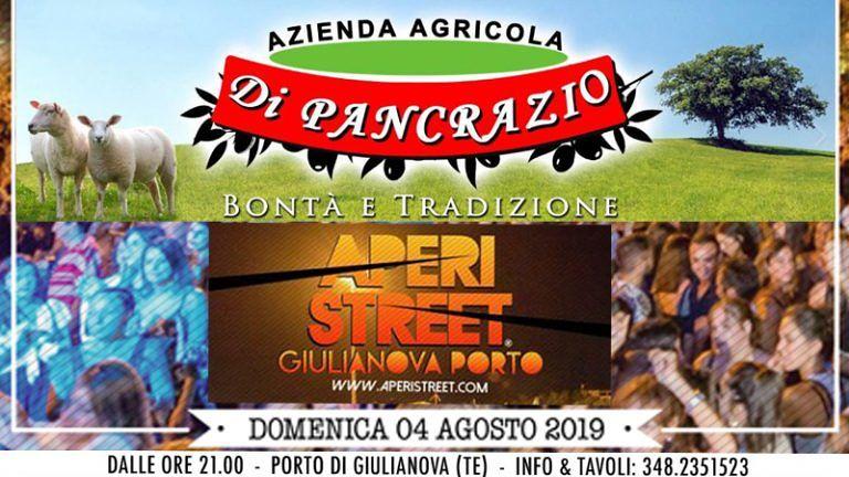 Domenica 4 agosto APERISTREET di GIULIANOVA PORTO con l'AZIENDA AGRICOLA DI PANCRAZIO Specialità Abruzzesi Prodotti genuini a KM 0